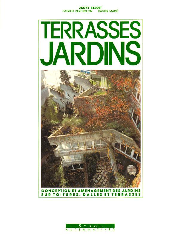 Terrasses jardins